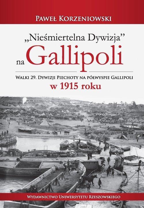 Nieśmiertelna dywizja na Gallipoli. - okładka książki