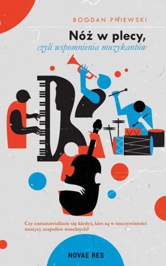 Nóż w plecy czyli wspomnienia muzykantów - okładka książki