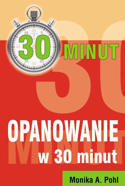 Opanowanie w 30 minut - okładka książki