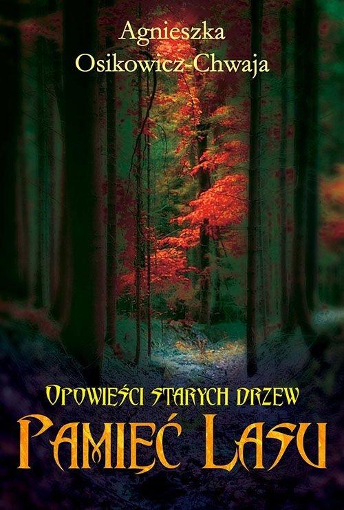 Opowieści starych drzew. Pamięć - okładka książki