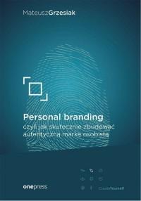Personal branding, czyli jak skutecznie - okładka książki