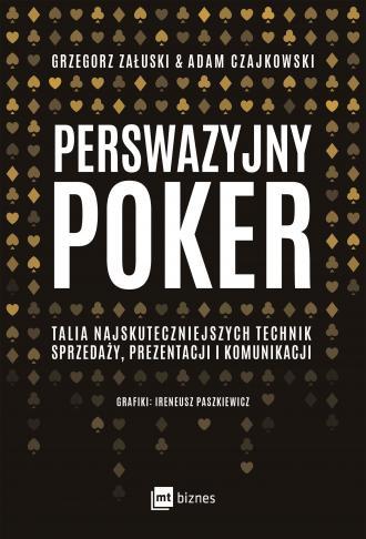 Perswazyjny poker. Talia najskuteczniejszych - okładka książki