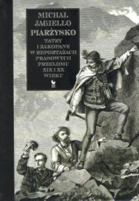 Piarżysko. Tatry i Zakopane w reportażach - okładka książki