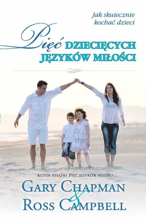 Pięć dziecięcych języków miłości - okładka książki