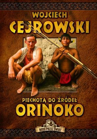 Piechotą do żródeł Orinoko - okładka książki