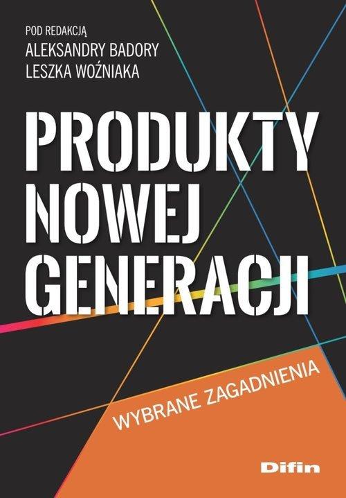 Produkty nowej generacji. Wybrane - okładka książki