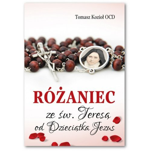 Różaniec ze św. Teresą od Dzieciątka - okładka książki