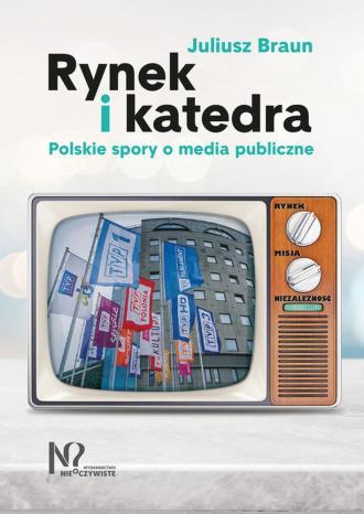 Rynek i katedra. Polskie spory - okładka książki