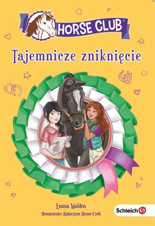 Schleich Horse Clu Tajemnicze zniknięcie - okładka książki