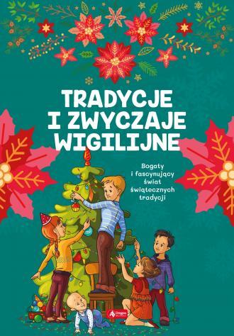 Tradycje i zwyczaje wigilijne - okładka książki