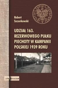 Udział 163. rezerwowego pułku piechoty - okładka książki