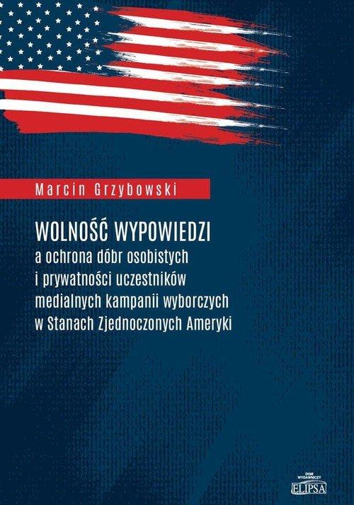 Wolność wypowiedzi a ochrona dóbr - okładka książki