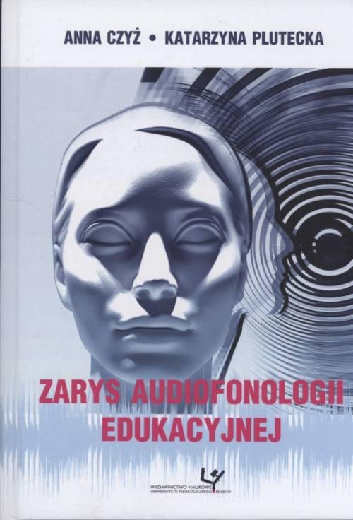 Zarys audiofonologii edukacyjnej. - okładka książki