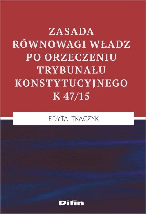 Zasada równowagi władz po orzeczeniu - okładka książki