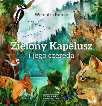 Zielony Kapelusz i jego czereda - okładka książki