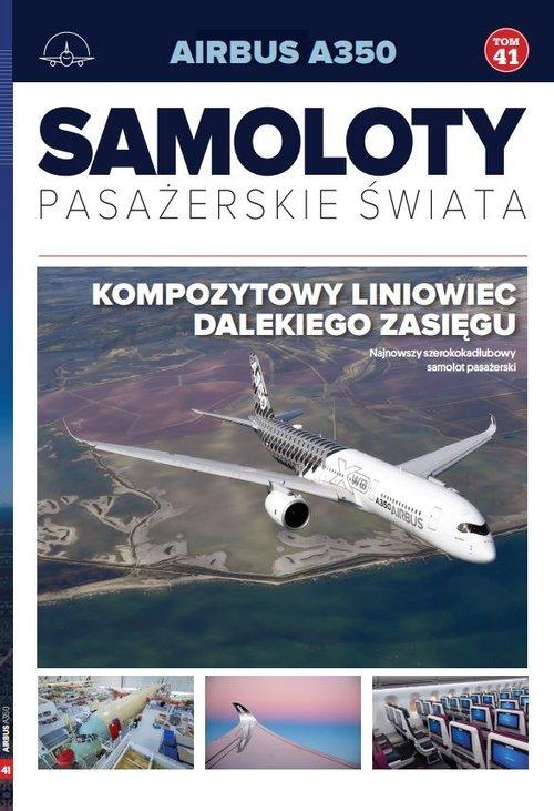 Airbus a350. Samoloty pasażerskie - okładka książki