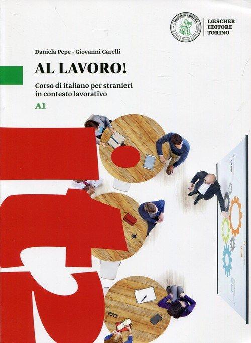 Al lavoro! Podręcznik A1. Corso - okładka podręcznika