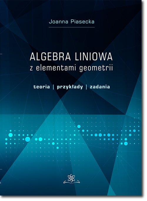 Algebra liniowa z elementami geometrii. - okładka książki
