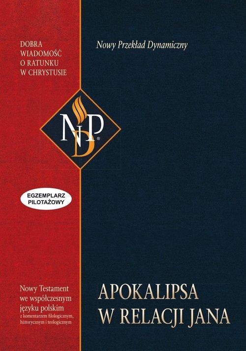 Apokalipsa w relacji Jana NDP - okładka książki