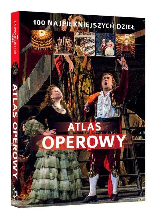 Atlas operowy. 100 najpiękniejszych - okładka książki