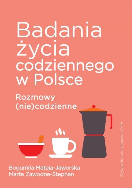 Badania życia codziennego w Polsce. - okładka książki