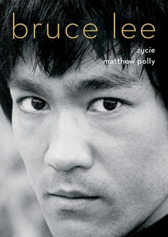Bruce Lee. Życie - okładka książki