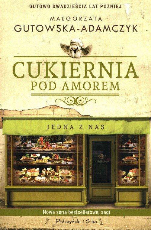 Cukiernia Pod Amorem. Jedna z nas - okładka książki