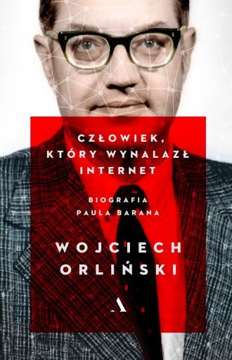 Człowiek, który wynalazł internet. - okładka książki