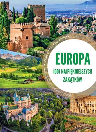 Europa. 1001 najpiękniejszych zakątków - okładka książki