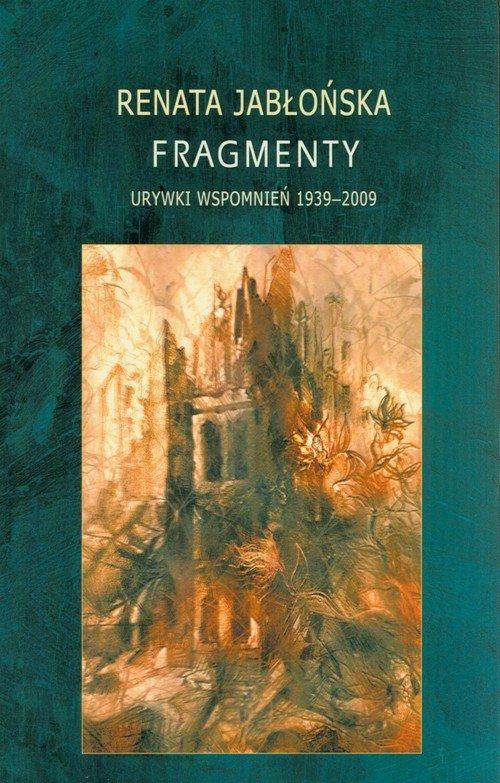 Fragmenty. Urywki wspomnień 1939-2009 - okładka książki