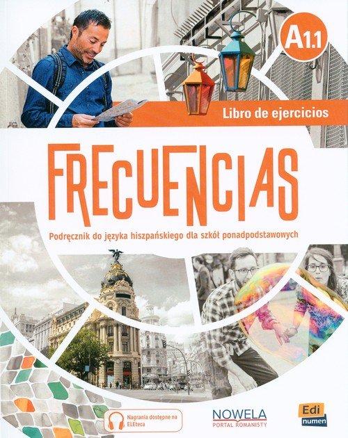 Frecuencias A1.1. Szkoła ponadpodstawowa. - okładka podręcznika