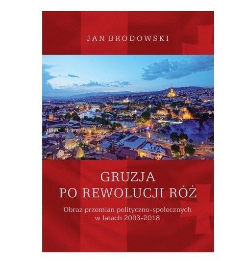 Gruzja po Rewolucji Róż. Obraz - okładka książki