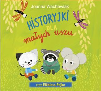 Historyjki dla małych uszu - pudełko audiobooku