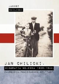 Jan Chilicki Biografia wojenna - okładka książki