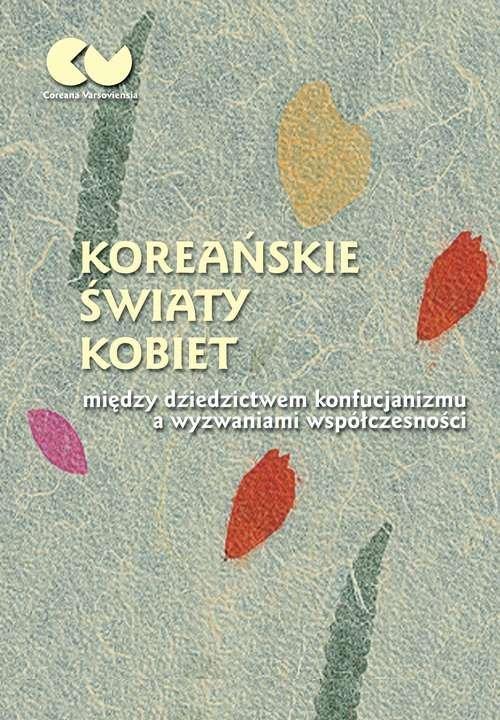 Koreańskie światy kobiet - między - okładka książki