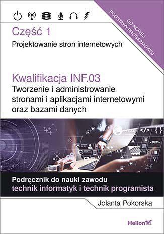 Kwalifikacja INF.03. Tworzenie - okładka podręcznika