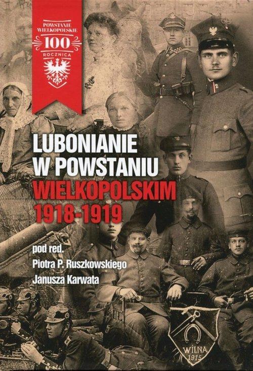 Lubonianie w Powstaniu Wielkopolskim - okładka książki