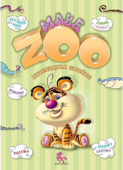Małe Zoo zwierzątka groźne - okładka książki