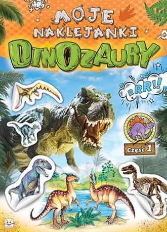 Moje naklejanki. Dinozaury cz. - okładka książki