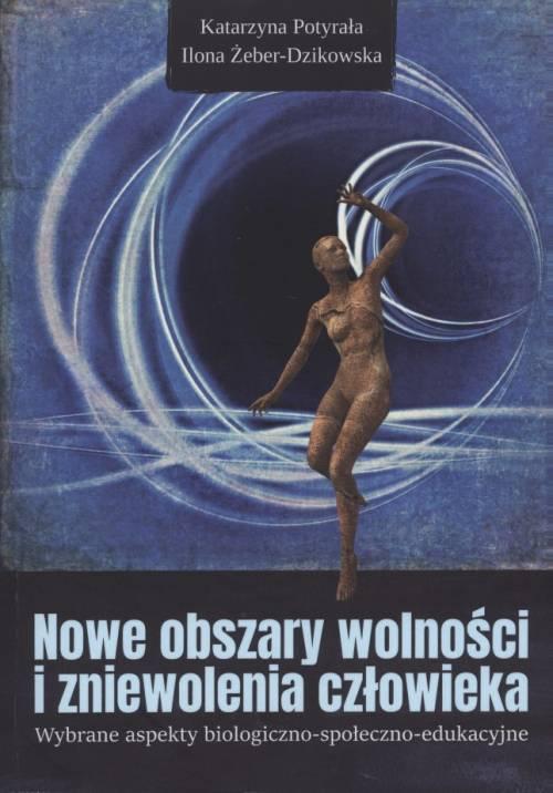 Nowe obszary wolności i zniewolenia - okładka książki
