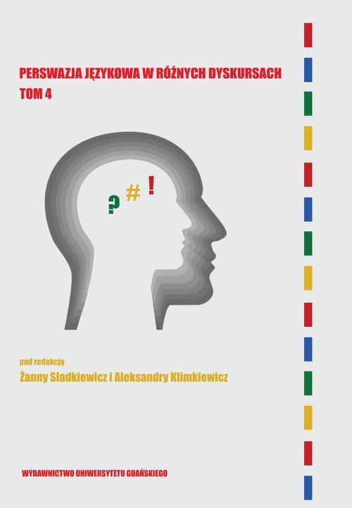 Perswazja językowa w różnych dyskursach. - okładka książki