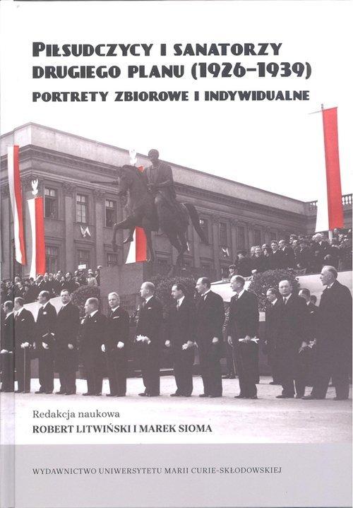 Piłsudczycy i sanatorzy drugiego - okładka książki