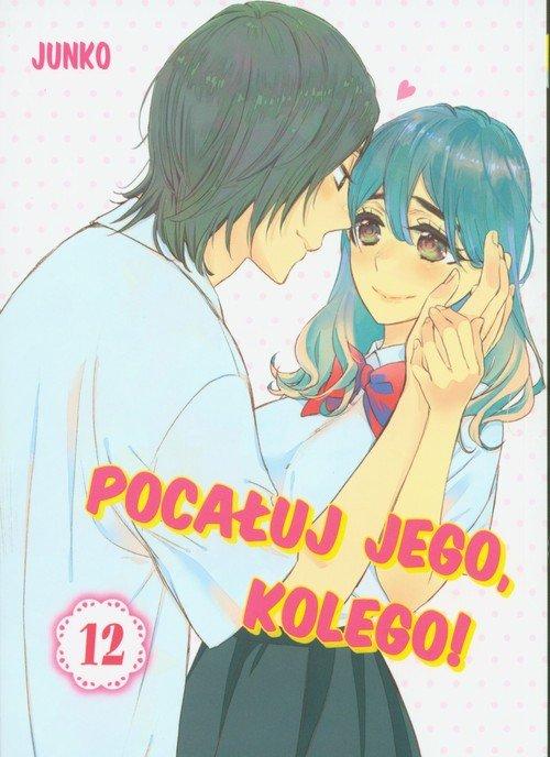 Pocałuj jego, kolego! 12 - okładka książki