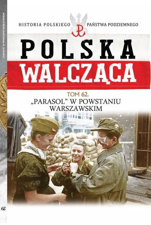 Polska Walcząca. Parasol w Powstaniu - okładka książki