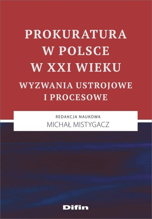 Prokuratura w Polsce w XXI wieku. - okładka książki