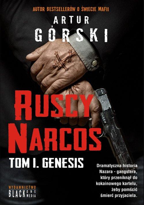 Ruscy Narcos. Tom 1. Genesis - okładka książki