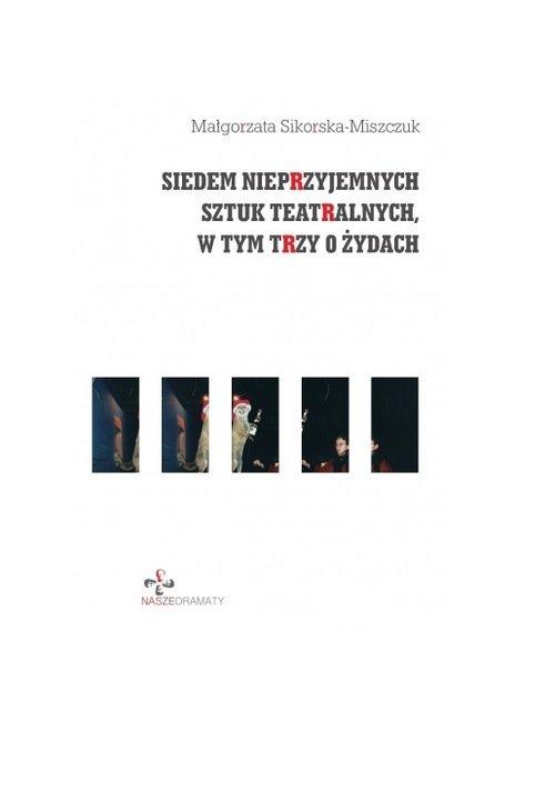 Siedem nieprzyjemnych sztuk teatralnych, - okładka książki