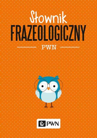 Słownik frazeologiczny PWN - okładka książki