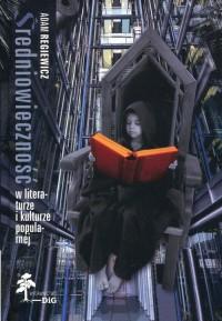 Średniowieczność w literaturze - okładka książki