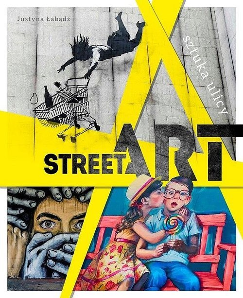 Street Art. Sztuka ulicy - okładka książki